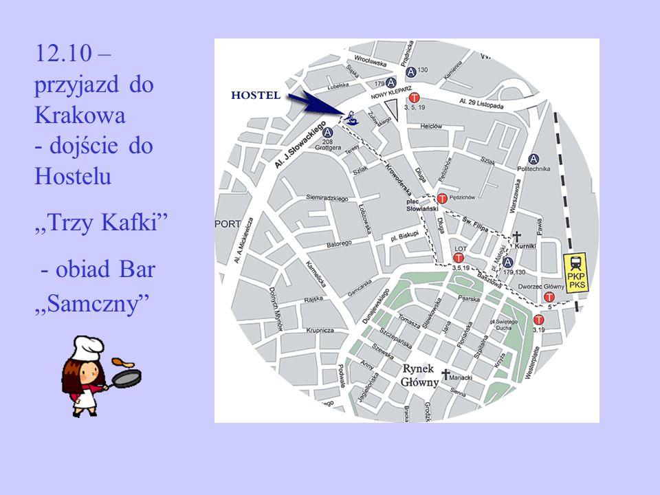 12.10 – przyjazd do Krakowa - dojście do Hostelu