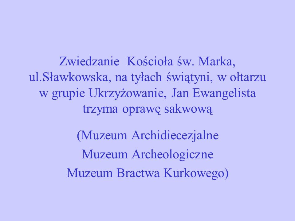 (Muzeum Archidiecezjalne Muzeum Archeologiczne