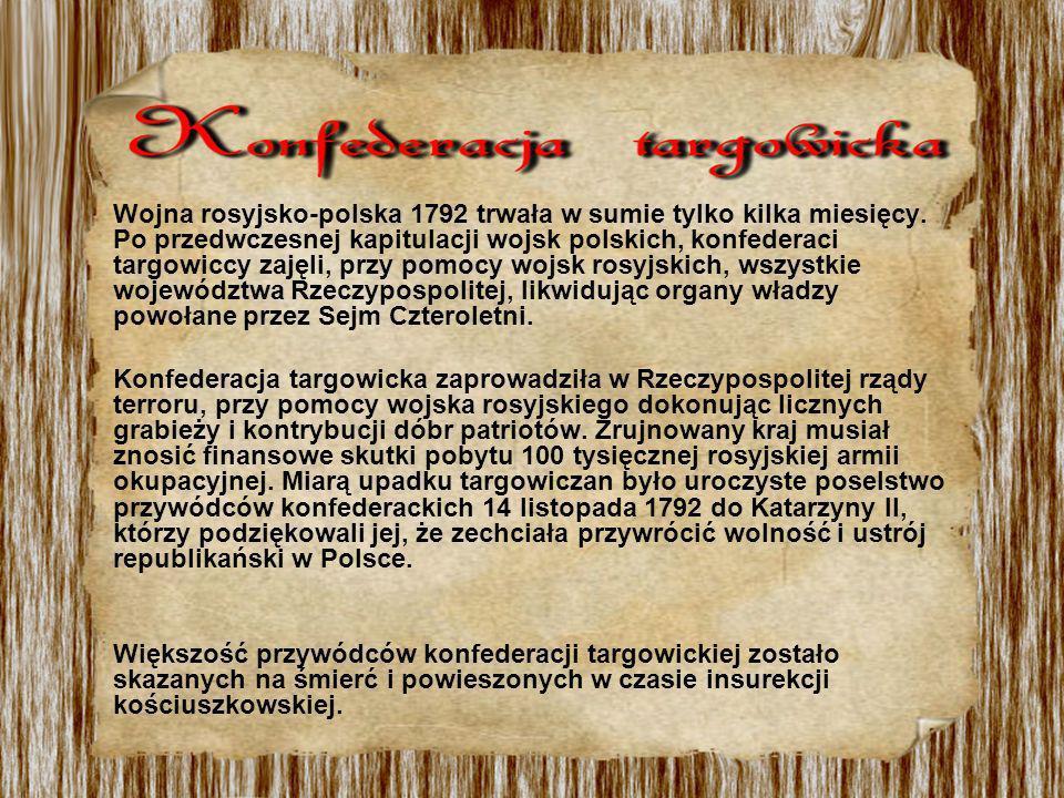 Wojna rosyjsko-polska 1792 trwała w sumie tylko kilka miesięcy