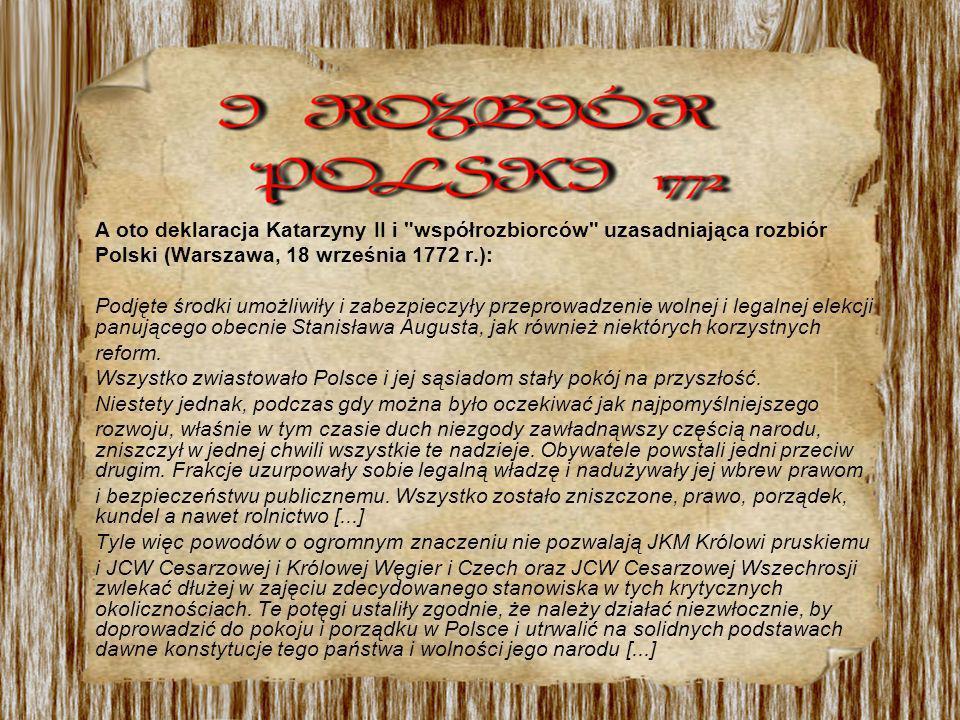 A oto deklaracja Katarzyny II i współrozbiorców uzasadniająca rozbiór
