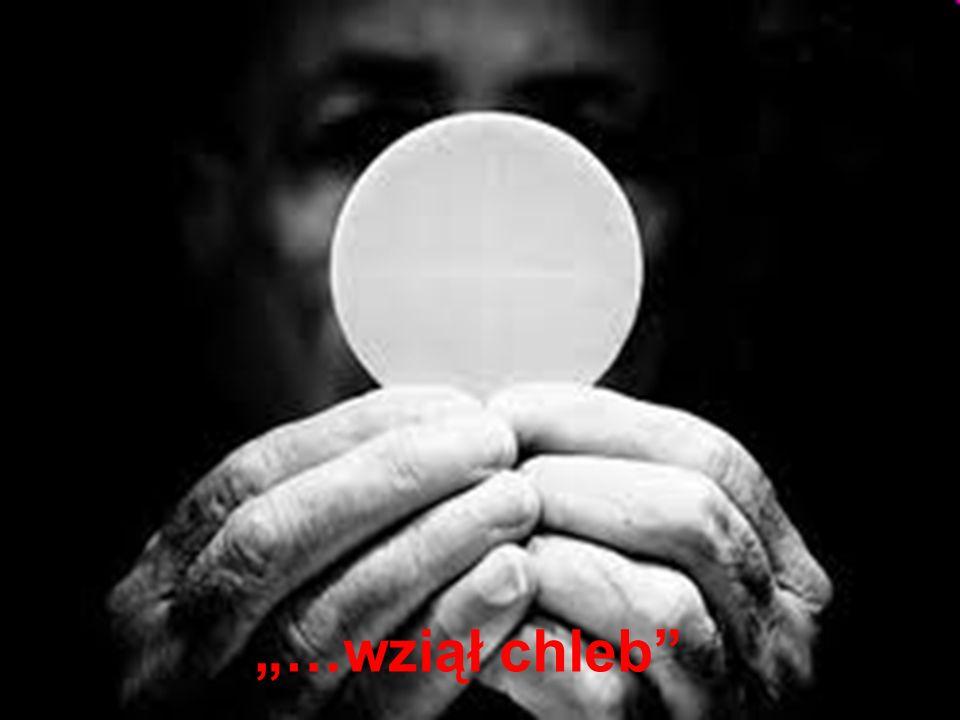"""Metoda Jezusa """"…wziął chleb"""