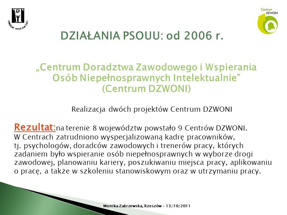 """DZIAŁANIA PSOUU: od 2006 r. """"Centrum Doradztwa Zawodowego i Wspierania"""