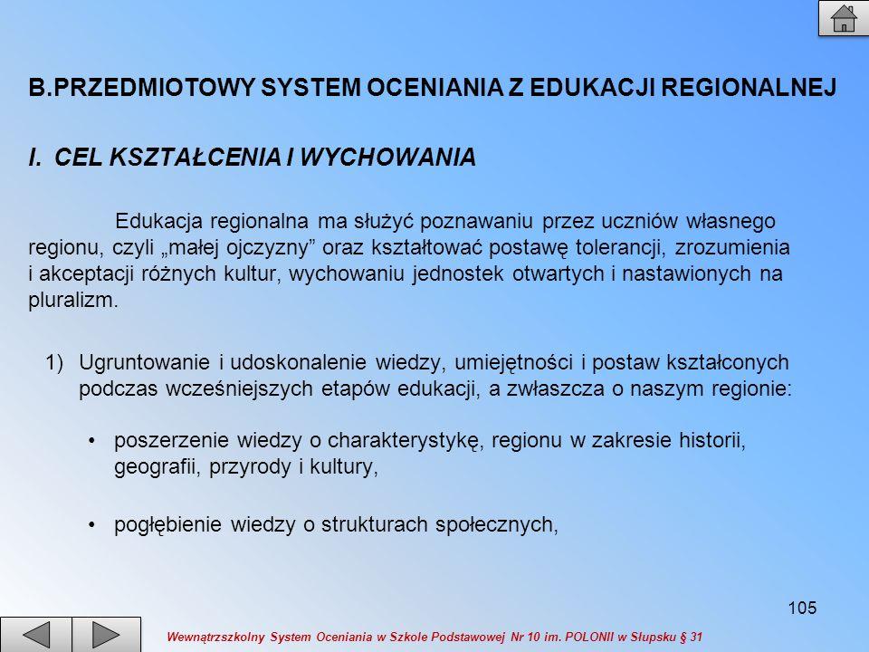 PRZEDMIOTOWY SYSTEM OCENIANIA Z EDUKACJI REGIONALNEJ