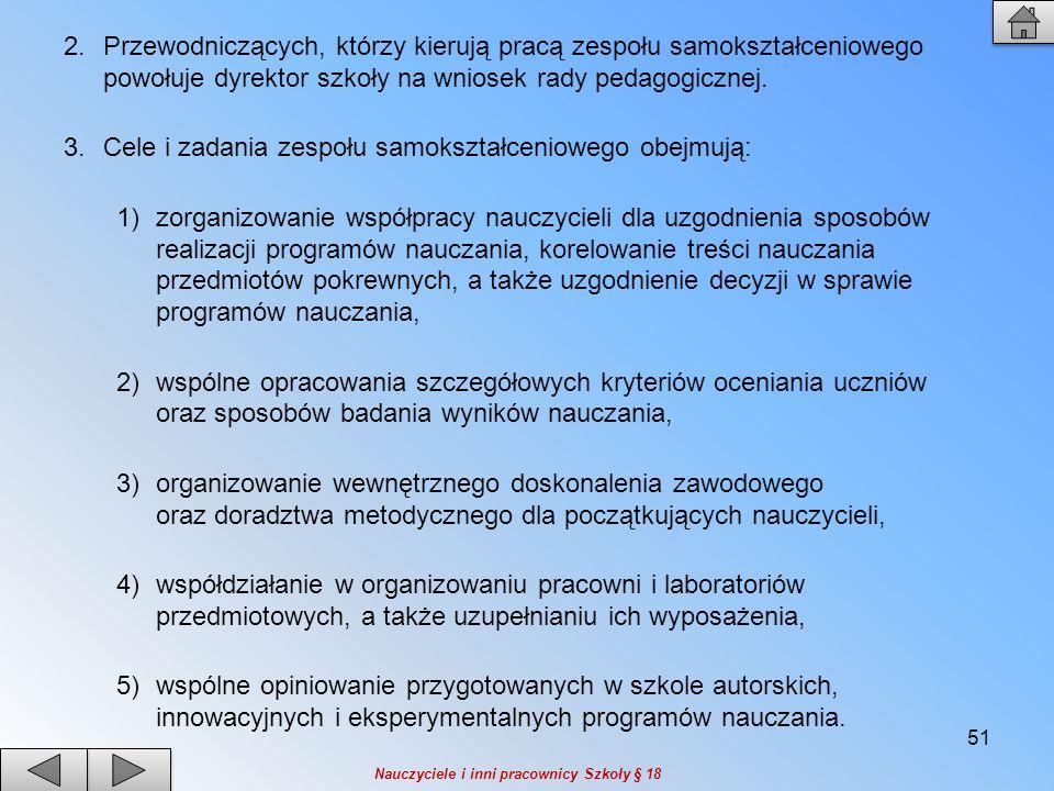 Cele i zadania zespołu samokształceniowego obejmują: