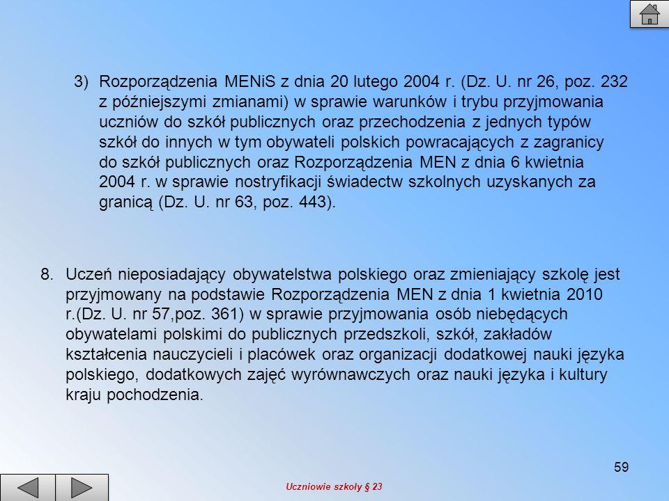 Rozporządzenia MENiS z dnia 20 lutego 2004 r. (Dz. U. nr 26, poz
