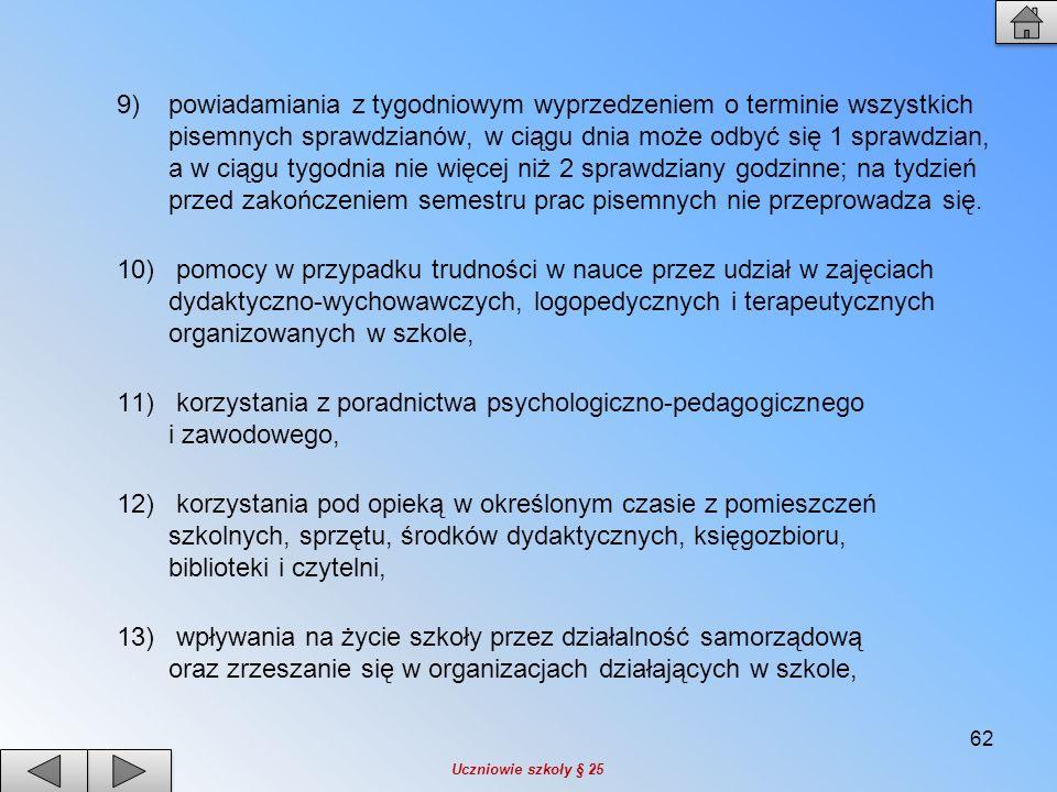 korzystania z poradnictwa psychologiczno-pedagogicznego i zawodowego,