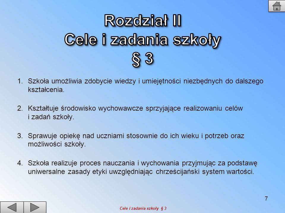 Rozdział II Cele i zadania szkoły § 3