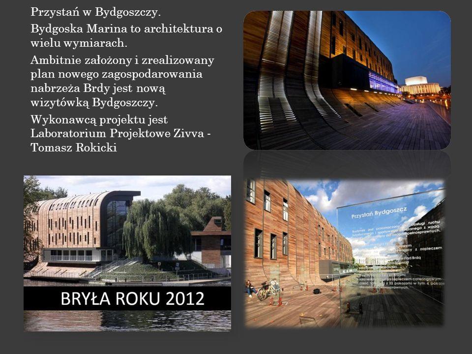 Przystań w Bydgoszczy. Bydgoska Marina to architektura o wielu wymiarach.