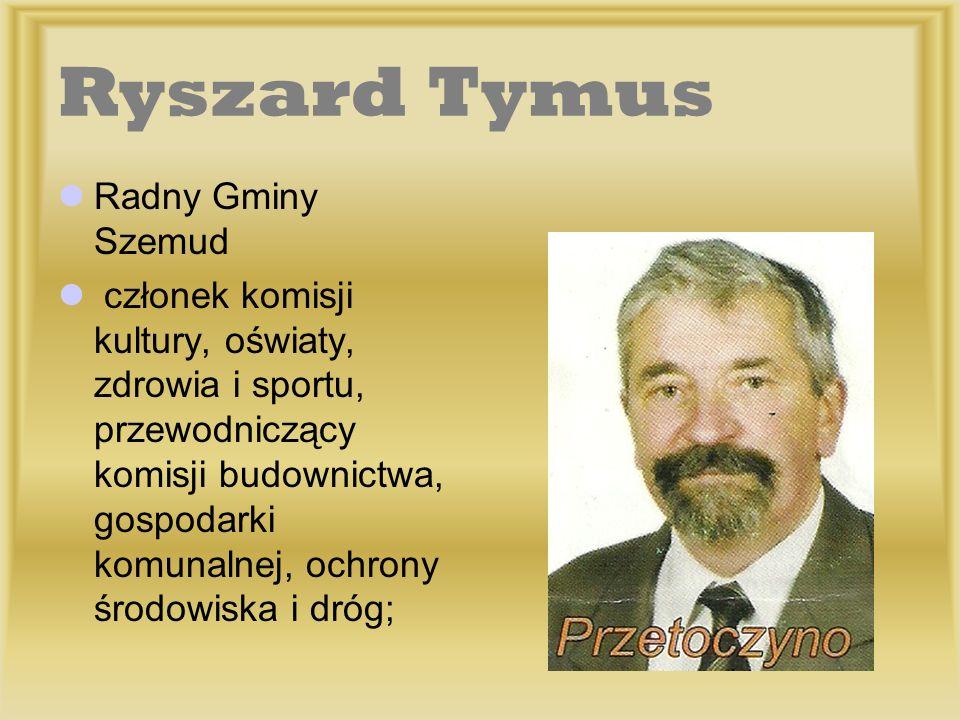 Ryszard Tymus Radny Gminy Szemud