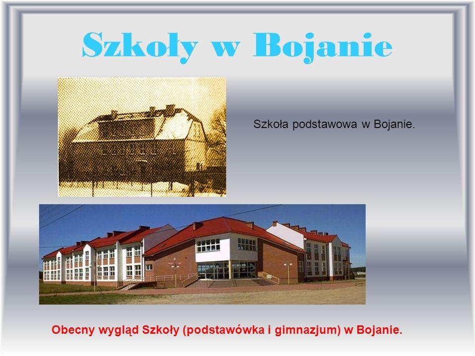 Szkoły w Bojanie Szkoła podstawowa w Bojanie.