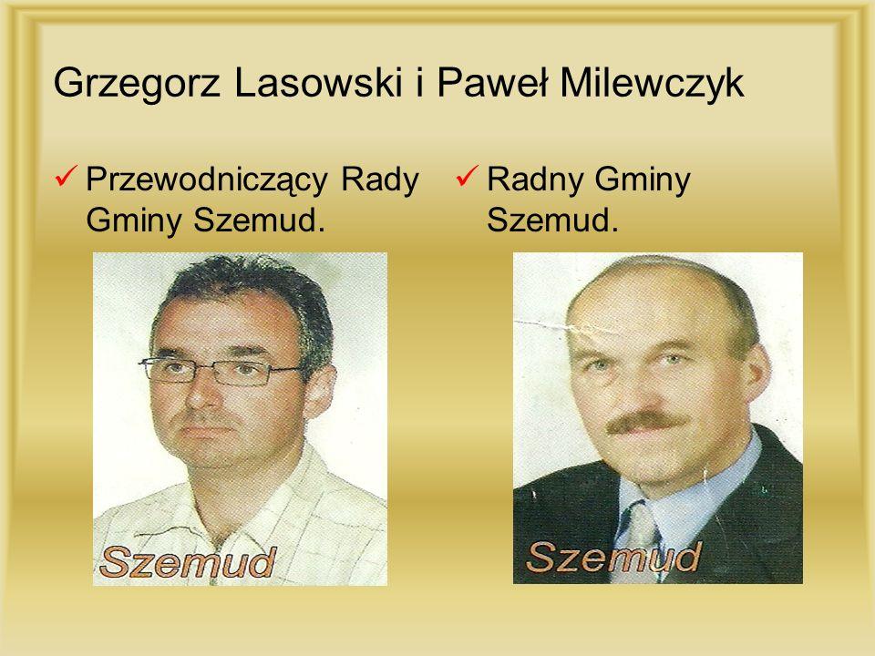 Grzegorz Lasowski i Paweł Milewczyk