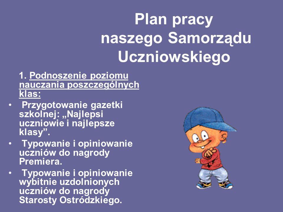 Plan pracy naszego Samorządu Uczniowskiego
