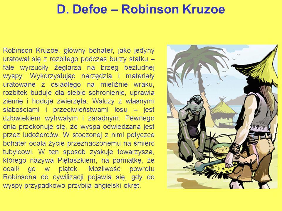 D. Defoe – Robinson Kruzoe