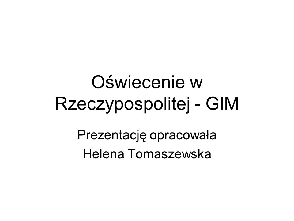 Oświecenie w Rzeczypospolitej - GIM