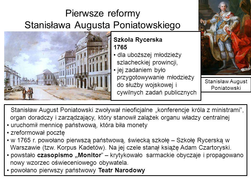 Pierwsze reformy Stanisława Augusta Poniatowskiego