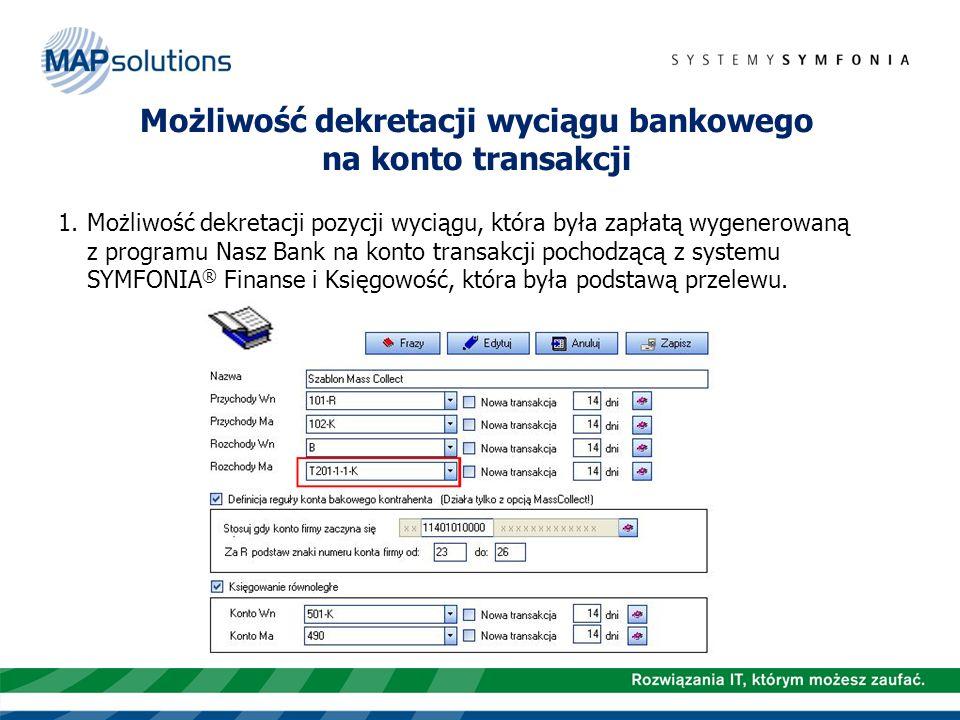 Możliwość dekretacji wyciągu bankowego na konto transakcji