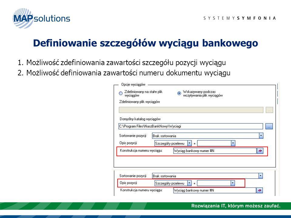 Definiowanie szczegółów wyciągu bankowego
