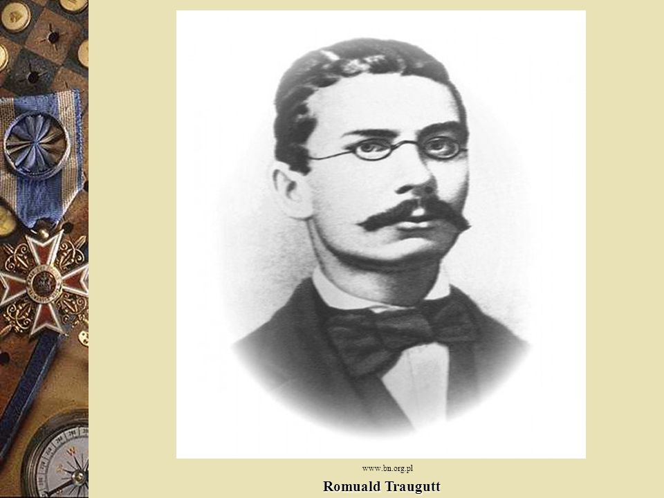 www.bn.org.pl Romuald Traugutt