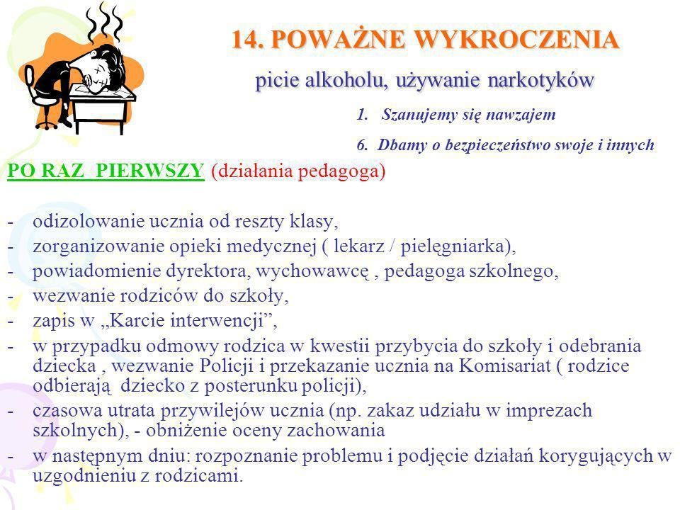 14. POWAŻNE WYKROCZENIA picie alkoholu, używanie narkotyków
