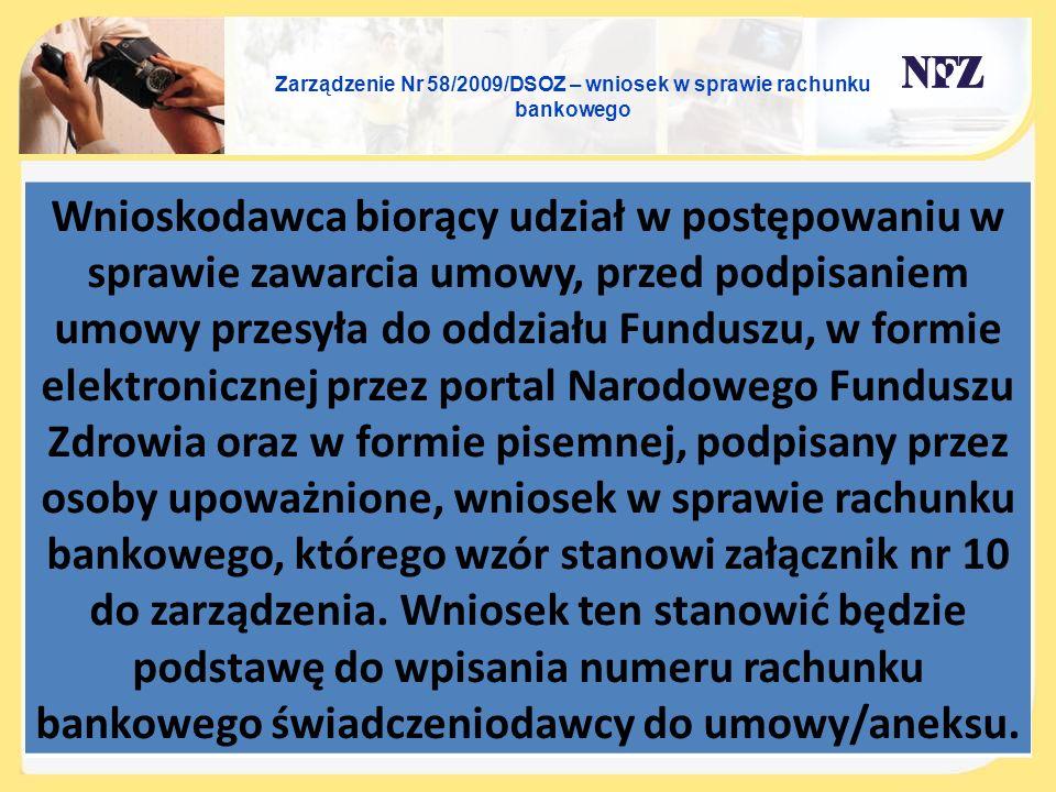 Zarządzenie Nr 58/2009/DSOZ – wniosek w sprawie rachunku bankowego