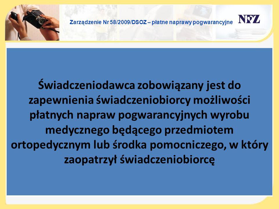 Zarządzenie Nr 58/2009/DSOZ – płatne naprawy pogwarancyjne