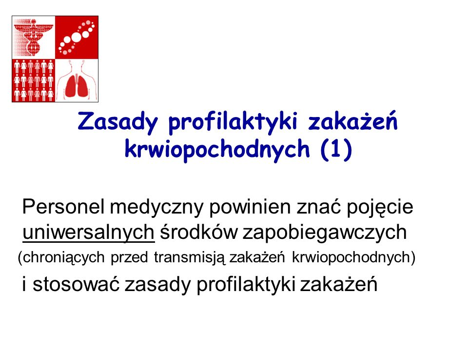 Zasady profilaktyki zakażeń krwiopochodnych (1)