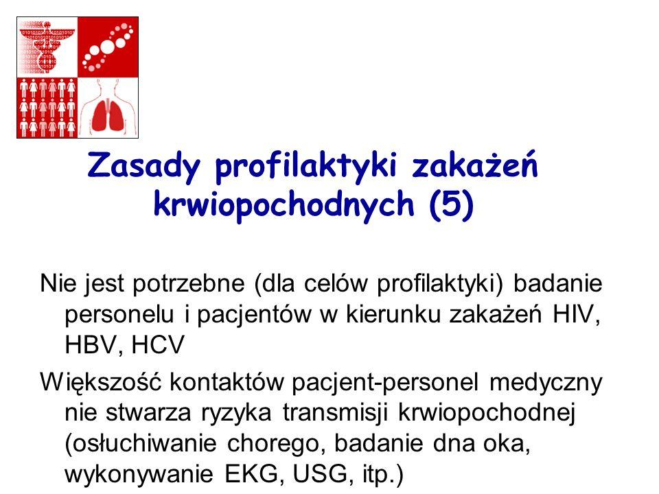 Zasady profilaktyki zakażeń krwiopochodnych (5)
