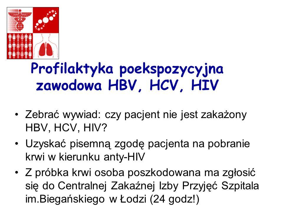 Profilaktyka poekspozycyjna zawodowa HBV, HCV, HIV