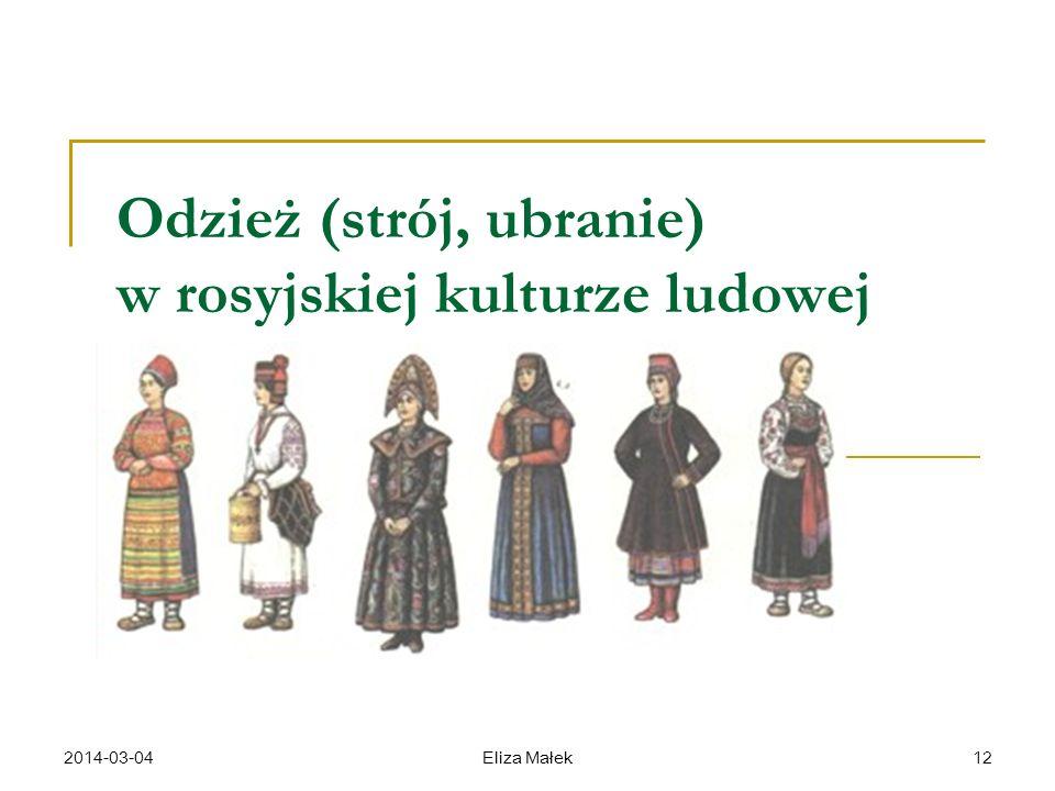 Odzież (strój, ubranie) w rosyjskiej kulturze ludowej