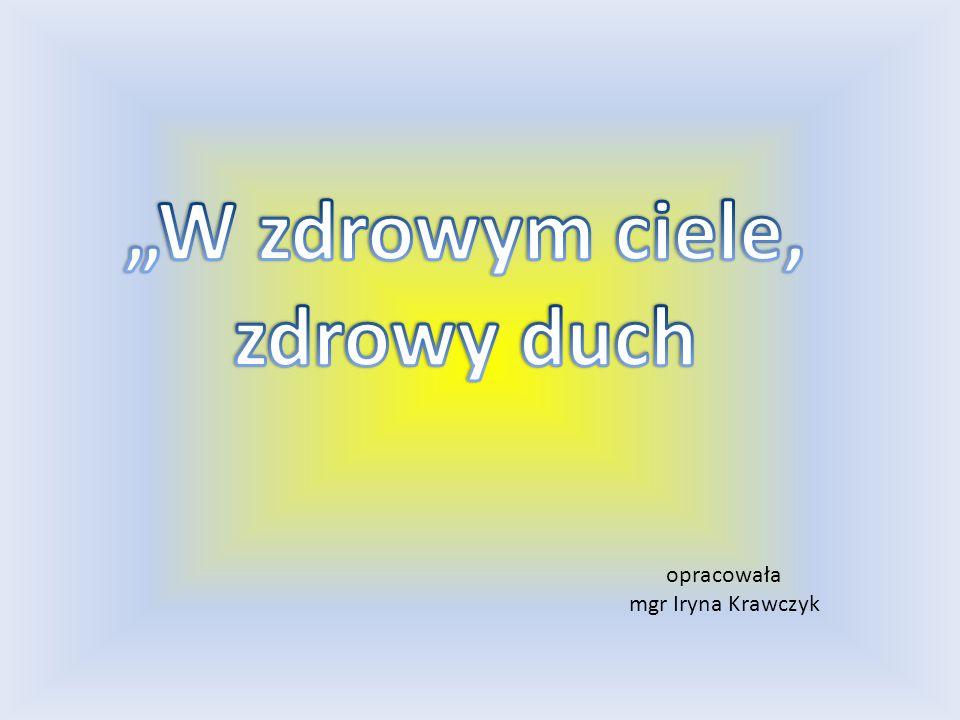 opracowała mgr Iryna Krawczyk