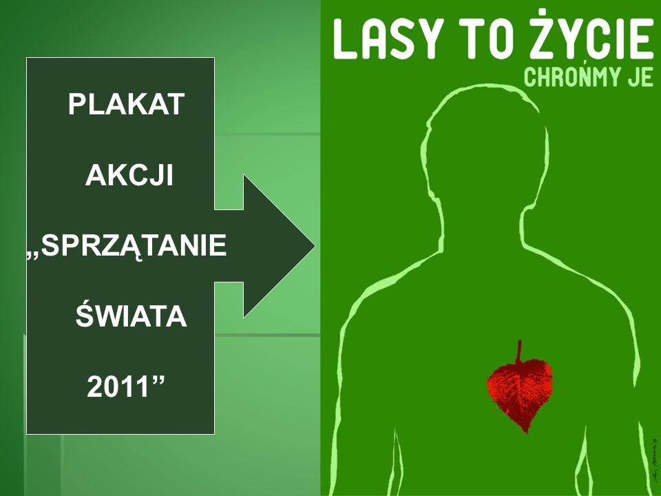 """PLAKAT AKCJI """"SPRZĄTANIE ŚWIATA 2011"""