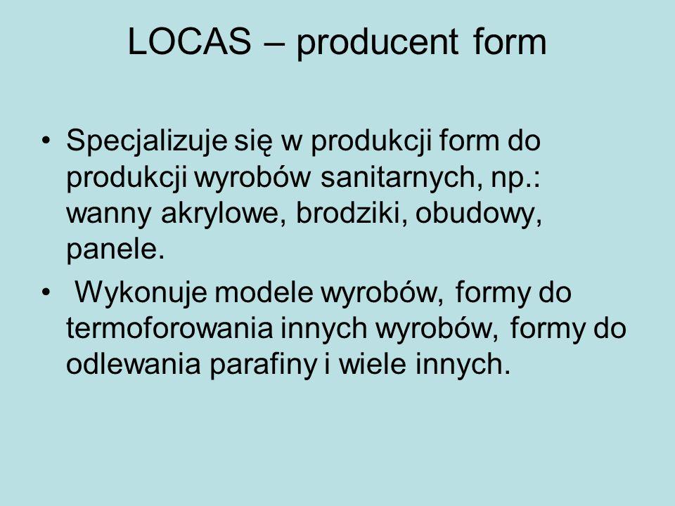 LOCAS – producent form Specjalizuje się w produkcji form do produkcji wyrobów sanitarnych, np.: wanny akrylowe, brodziki, obudowy, panele.