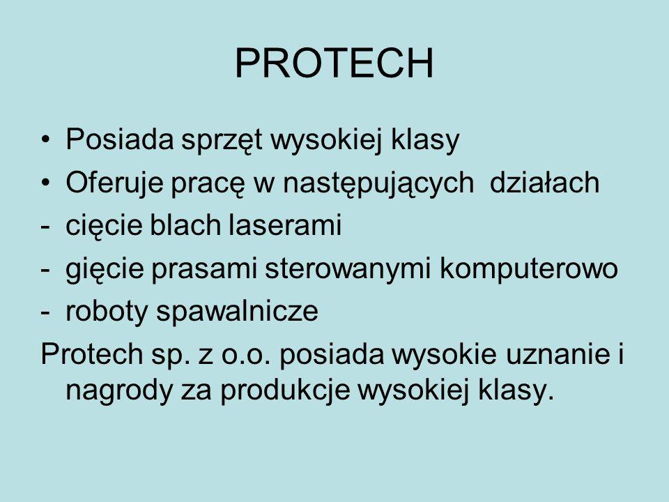 PROTECH Posiada sprzęt wysokiej klasy