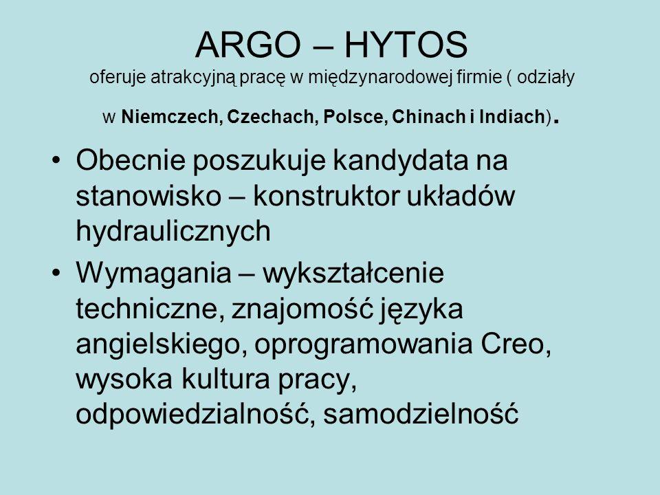 ARGO – HYTOS oferuje atrakcyjną pracę w międzynarodowej firmie ( odziały w Niemczech, Czechach, Polsce, Chinach i Indiach).