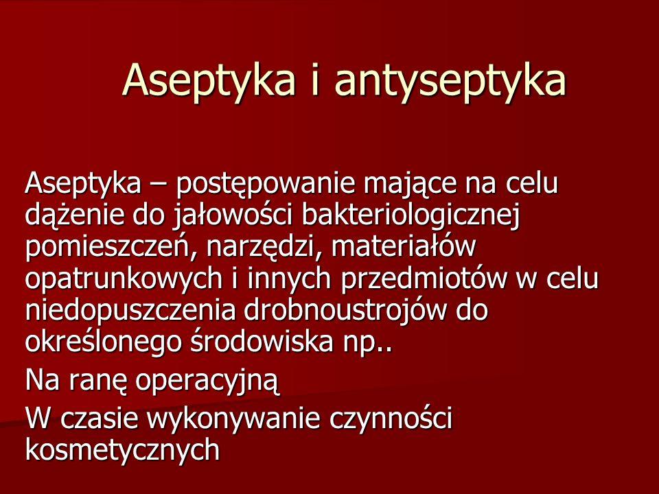 Aseptyka i antyseptyka