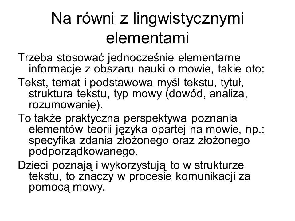 Na równi z lingwistycznymi elementami