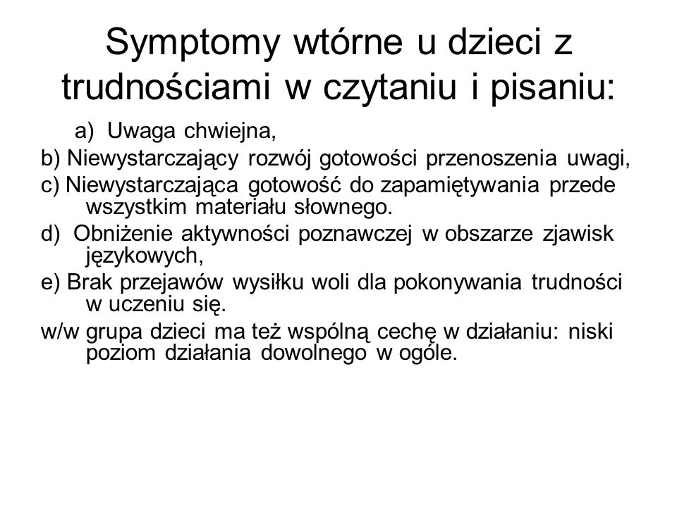 Symptomy wtórne u dzieci z trudnościami w czytaniu i pisaniu: