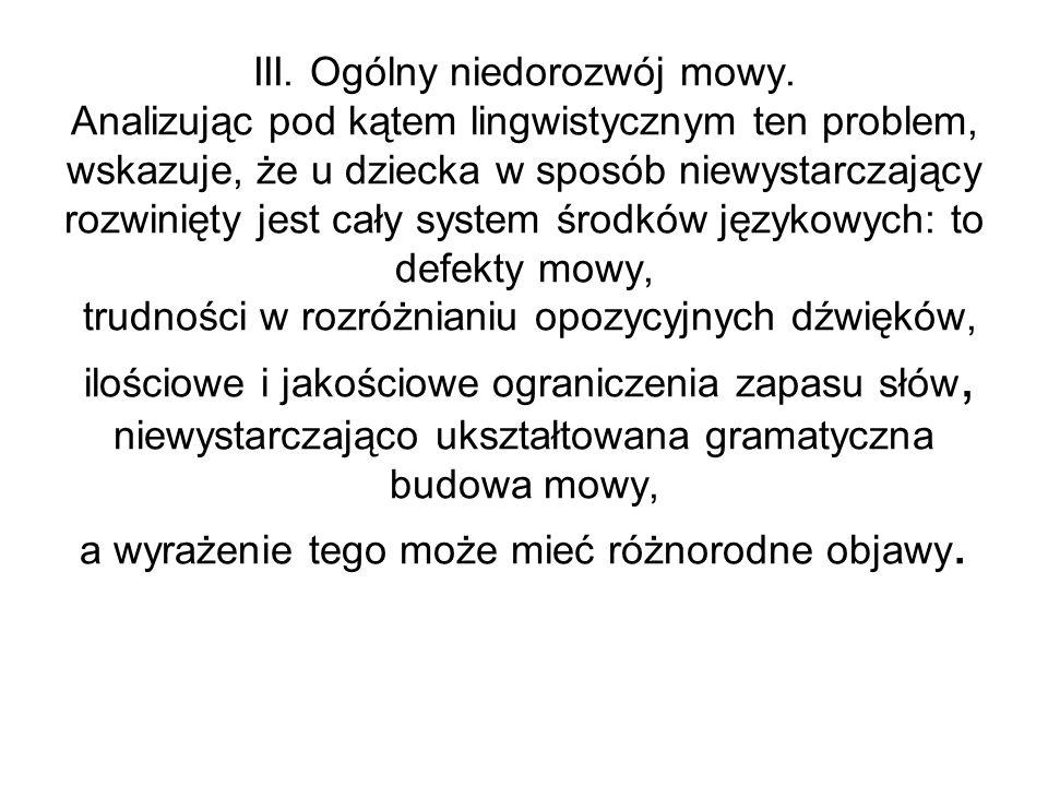 III. Ogólny niedorozwój mowy