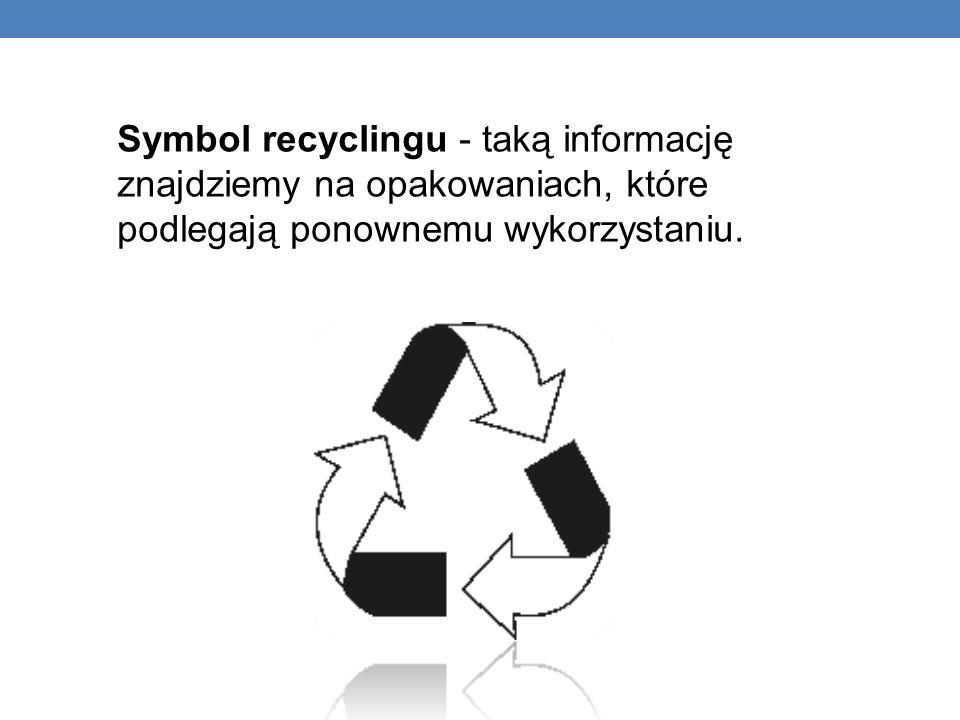 Symbol recyclingu - taką informację znajdziemy na opakowaniach, które podlegają ponownemu wykorzystaniu.