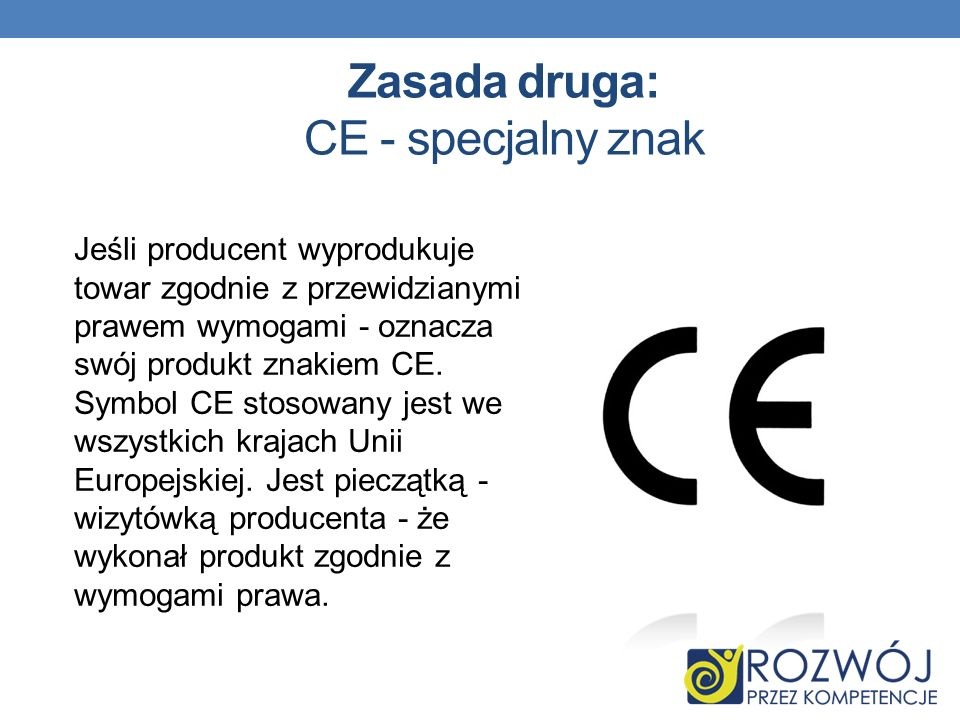 Zasada druga: CE - specjalny znak