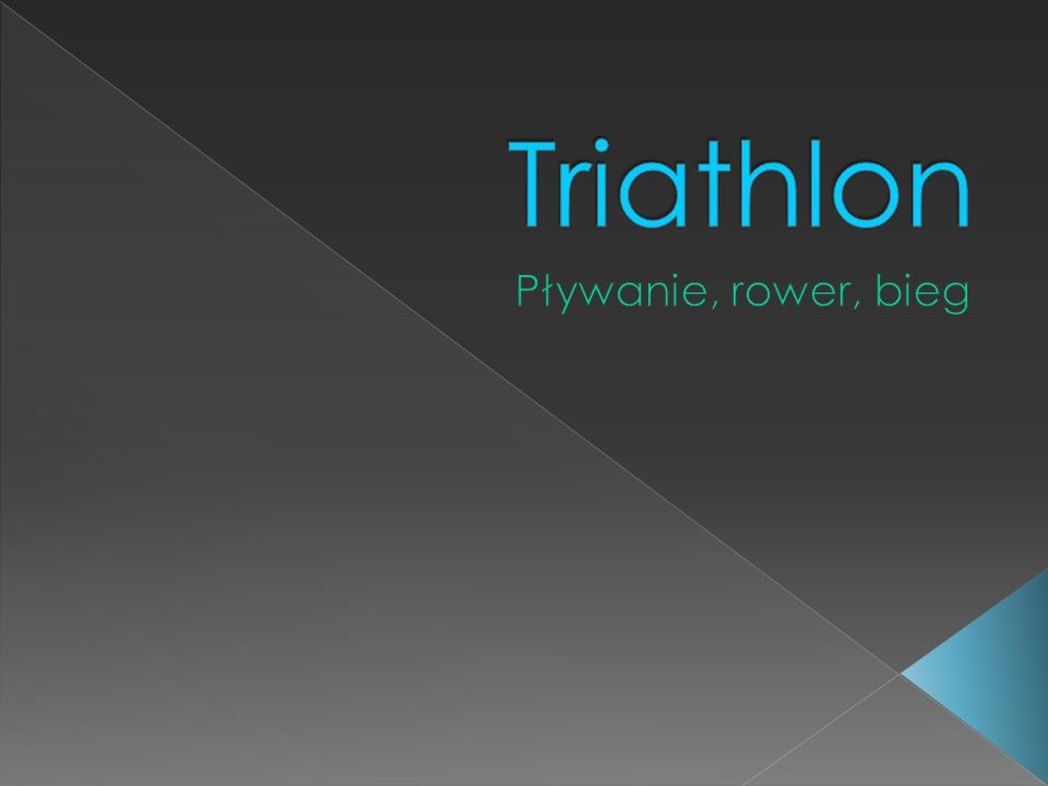Triathlon Pływanie, rower, bieg
