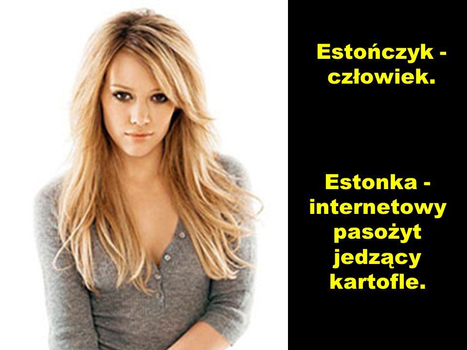 Estonka - internetowy pasożyt jedzący kartofle.