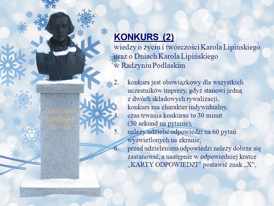 KONKURS (2) wiedzy o życiu i twórczości Karola Lipińskiego
