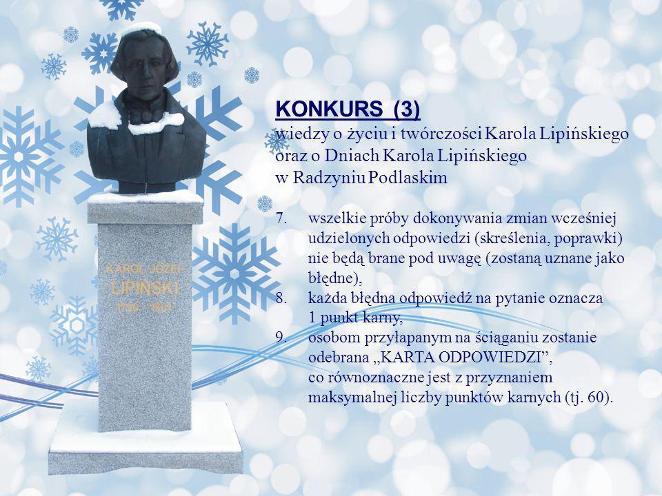 KONKURS (3) wiedzy o życiu i twórczości Karola Lipińskiego