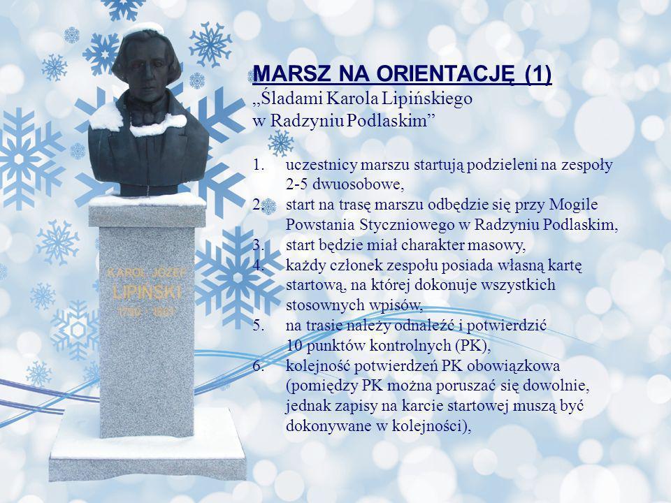 """MARSZ NA ORIENTACJĘ (1) """"Śladami Karola Lipińskiego"""