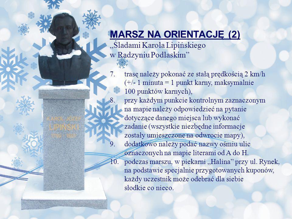 """MARSZ NA ORIENTACJĘ (2) """"Śladami Karola Lipińskiego"""