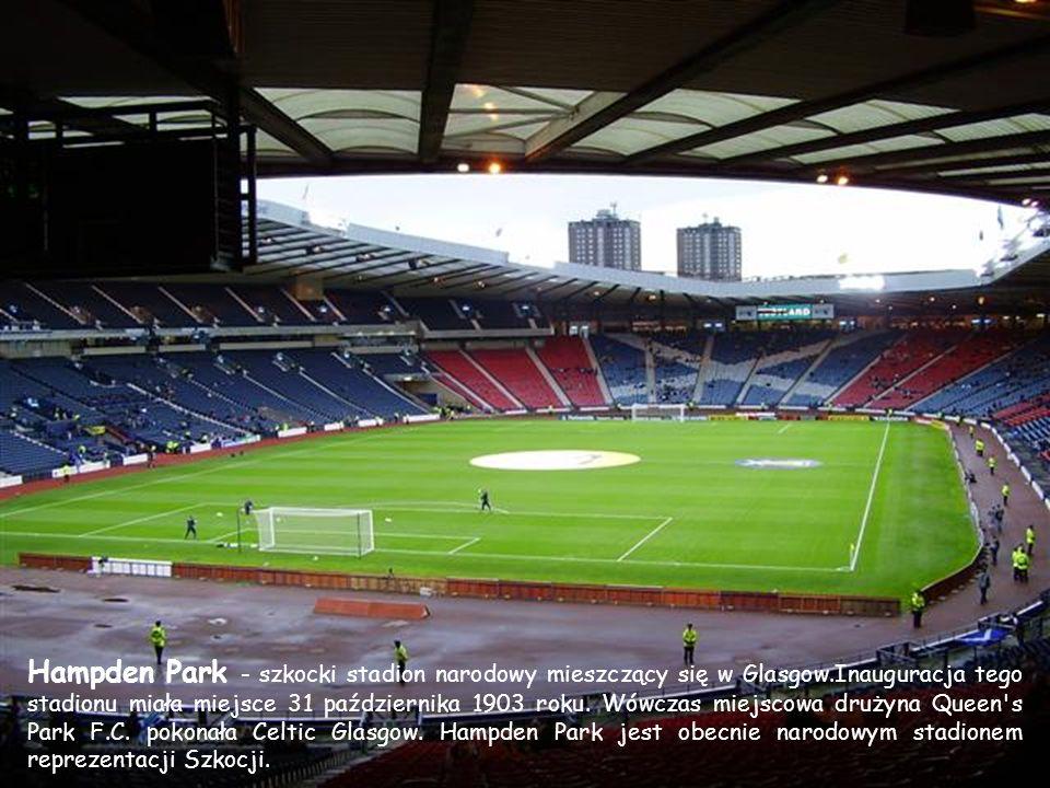Hampden Park - szkocki stadion narodowy mieszczący się w Glasgow