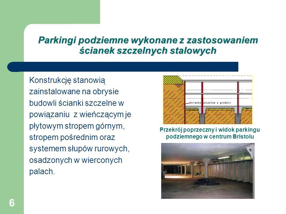 Przekrój poprzeczny i widok parkingu podziemnego w centrum Bristolu