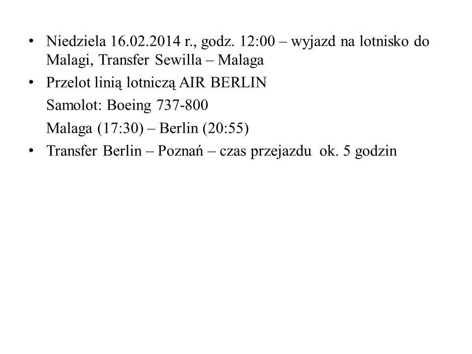 Niedziela 16.02.2014 r., godz. 12:00 – wyjazd na lotnisko do Malagi, Transfer Sewilla – Malaga