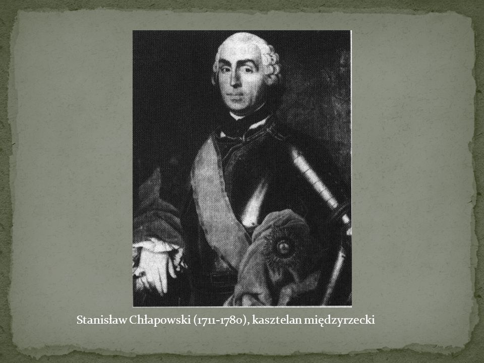 Stanisław Chłapowski (1711-1780), kasztelan międzyrzecki